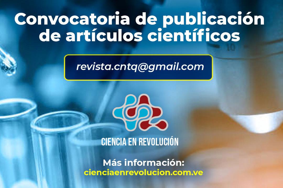 Convocatoria de publicación de artículos científicos en la revista digital Ciencia en Revolución